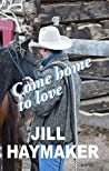 Come Home to Love (Aspen Ridge, #3)