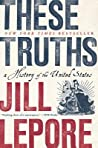 These Truths: A History of the United States