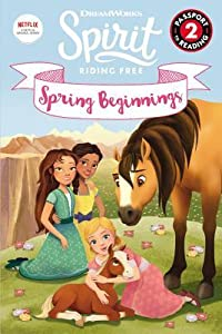 Spirit Riding Free: Spring Beginnings