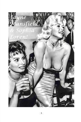 Jayne Mansfield And Sophia Loren By Mandy Rennie