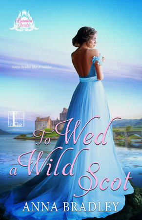 To Wed a Wild Scot (Besotted Scots, #2)