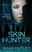 Skin Hunter (Skin Hunter, #1)