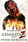 The Queen Unchained (Generation Z #6)