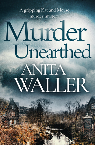 Murder Unearthed by Anita Waller