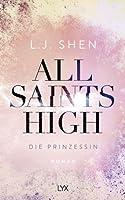 Die Prinzessin (All Saints High, #1)