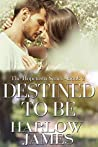 Destined to Be (Hopetown #2)
