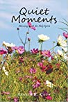 Quiet Moments: Mornings with the Holy Spirit