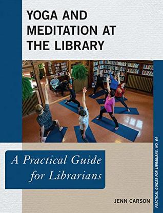 Yoga and Meditation at the Library by Jenn Carson