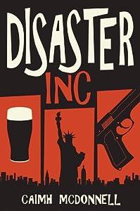 Disaster Inc (McGarry Stateside, #1)