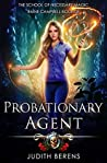 Probationary Agent (School of Necessary Magic: Raine Campbell, #8)
