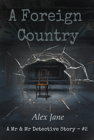 A Foreign Country (Mr & Mr Detective #2)