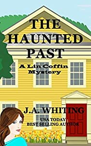 The Haunted Past (A Lin Coffin Mystery #11)