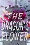 The Dragon's Flower