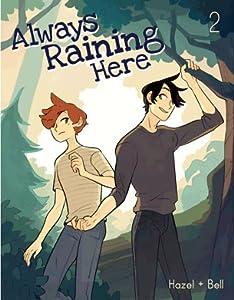 Always Raining Here 02 (Always Raining Here, #2)