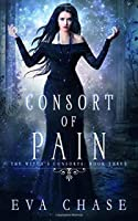 Consort of Pain (The Witch's Consorts #3)