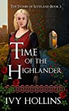 Time of the Highlander (Stones of Scotland #3)