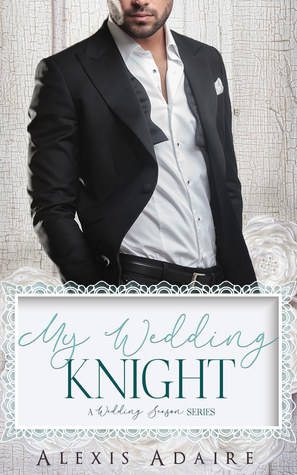 My Wedding Knight (Wedding Season)