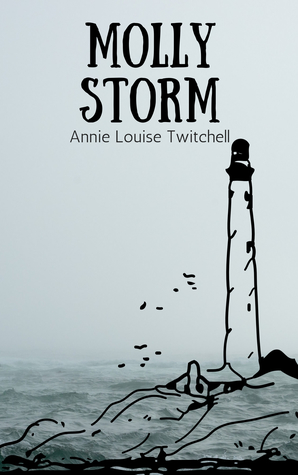 Molly Storm by Annie Louise Twitchell