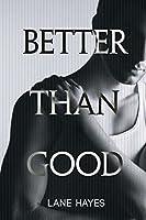 Better Than Good (Better Than #1)