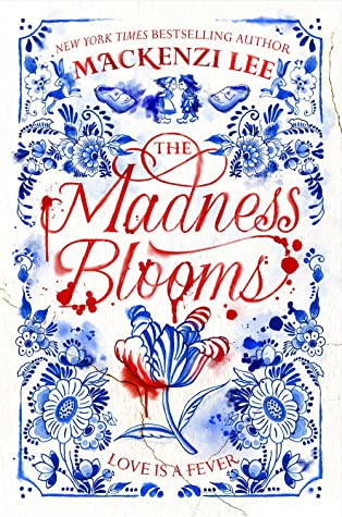 The Madness Blooms