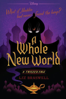 A Whole New World  A Twisted Ta - Liz Braswell