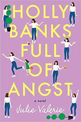 Holly Banks Full of Angst by Julie  Valerie