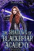 The Shadows of Blackbriar Academy