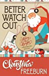 Better Watch Out (A Merry and Bright Handcrafted Mystery #2)