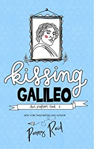 Kissing Galileo (Dear Professor, #2)