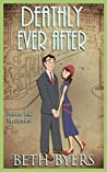 Deathly Ever After (Poison Ink Mysteries #5)