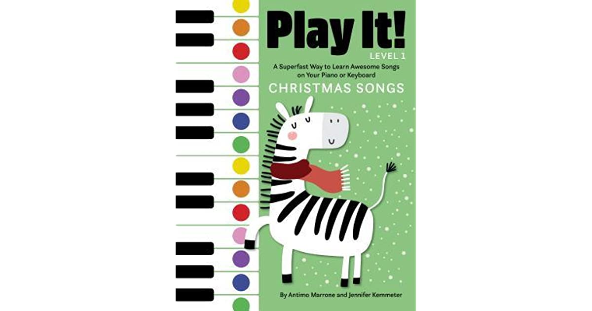 Play It! Christmas Songs: A Superfast Way to Learn Awesome