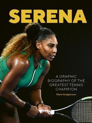 Serena: An illustrated celebration of Serena Williams