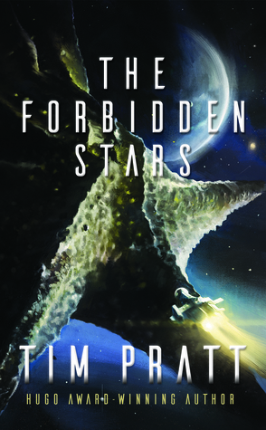 The Forbidden Stars by Tim Pratt