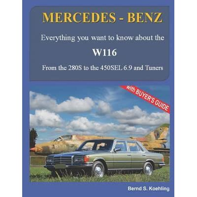 MERCEDES-BENZ, The 1970s, W116: From the 280S to the 450SEL 6 9 and
