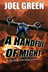 A Handful of Might (Blake Drysdale, #1)