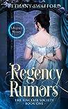 Regency Rumors