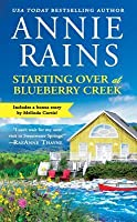 Starting Over at Blueberry Creek / Bonus Novella: Sealed With a Kiss