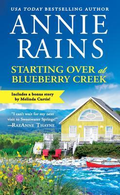 Starting Over at Blueberry Creek / Bonus Novella by Annie Rains