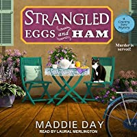 Strangled Eggs and Ham (Country Store Mystery)