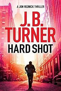Hard Shot (Jon Reznick, #7)
