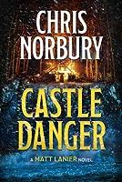 Castle Danger (Matt Lanier, #2)