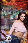 Reaching for Home (House of Garner #3)