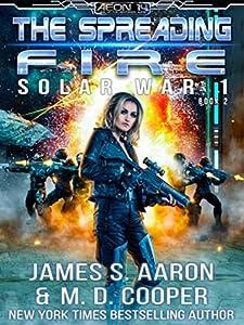 The Spreading Fire (Aeon 14: Solar War 1, #2)
