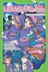 Little Witch Academia (light novel): The Nonsensical Witch and the Country of the Fairies