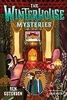 The Winterhouse Mysteries (Winterhouse, #3)