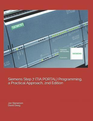 Siemens Step 7 (TIA PORTAL) Programming, a Practical Approach, 2nd
