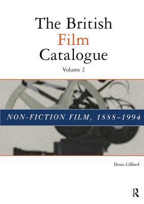 The British Film Catalogue: The Non-Fiction Film