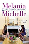 Melania and Michelle: First Ladies in a New Era
