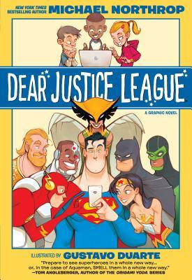 Dear Justice League by Michael Northrop