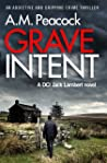 Grave Intent, DCI Jack Lambert #2